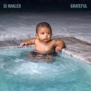 DJ Khaled – Grateful (Full Album)