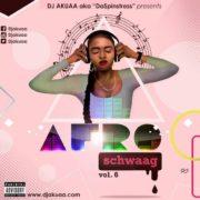 DJ Akuaa – AfroSchwaag Vol 6