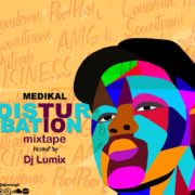 DJ Lumix – Medikal Disturbation Mix