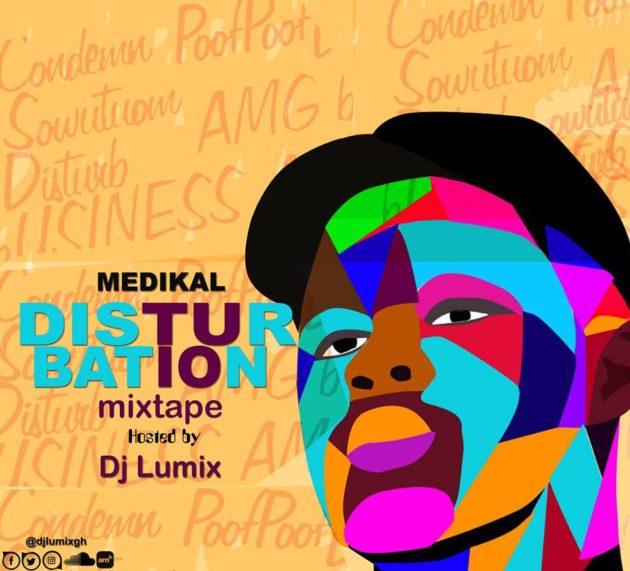 DJ Lumix – Medikal Disturbation Mix