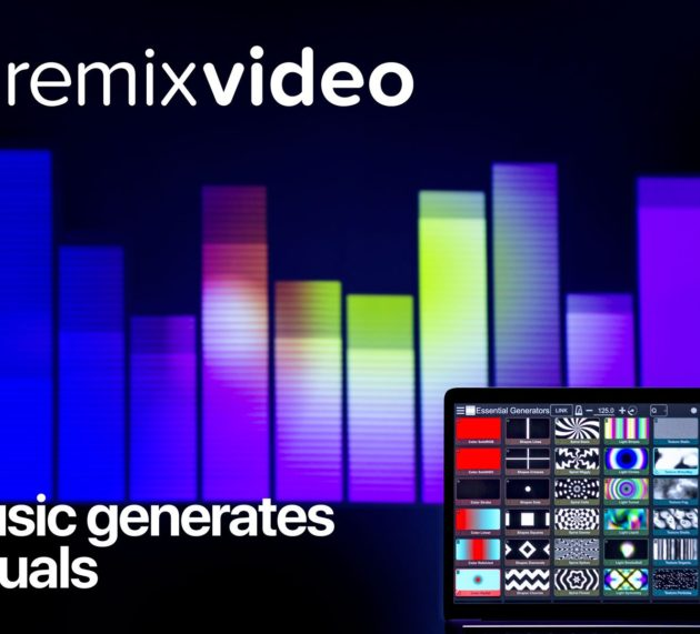 GET THE NEW MIXVIBES REMIXVIDEO V1.3 — NOW WITH VIDEO GENERATORS