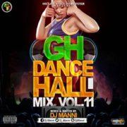 DJ Manni – GH Dancehall Mix (Vol. 11)