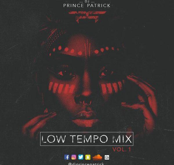 DJ Prince Patrick – Low Tempo Mix Vol.1