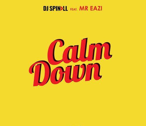 DJ Spinall ft Mr Eazi – Calm Down