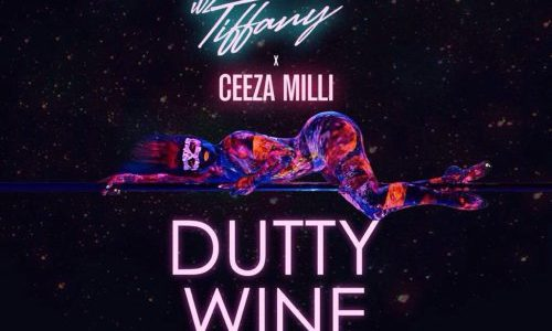 DJ Mic Smith x Itz Tiffany x Ceeza Milli – Dutty Wine (Prod. by KezyKlef)