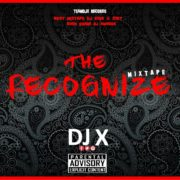DJ X – The Recognize Vol. 1 Mix