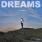 "Get DJ Spinall ""Dreams"" Album Now"