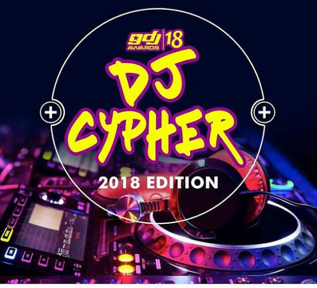 ATTENTION! Ghana DJ Awards 2018 Cypher set to take sail