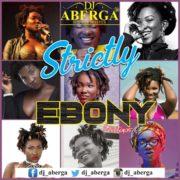DJ Aberga – Strictly Ebony Mixtape