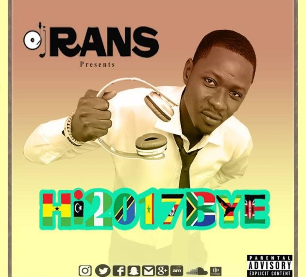 DJ Rans transitions to 2018 with #Hi2017Bye mix