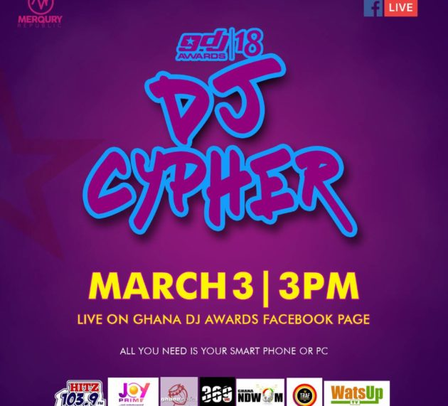 DJs for Ghana DJ Awards 2018 Cypher to be announced on Monday
