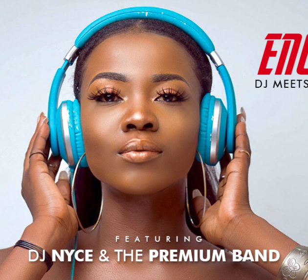 ENCORE: DJ Nyce to Clash with Premium Band this Saturday!