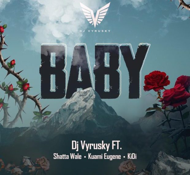 DJ Vyrusky Teams Up With Shatta Wale, Kuami Eugene, Kidi, For 'Baby'