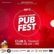 Tamale to experience Ghana DJ Awards Pub Fest on July 5 at Club 5