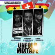 Dj Redlypz – Unfold Mixtape Ft. Dj Phlava Gh x Dj Kido