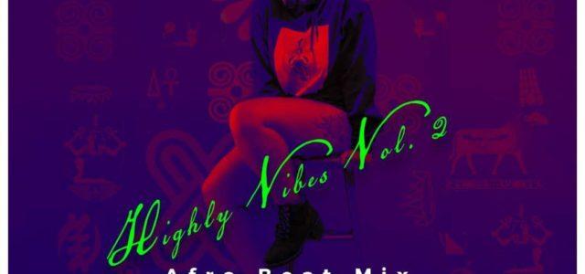 DJ Highly – Highly Vibes Vol. 2