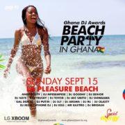 5 amazing things you can do at Ghana DJ Awards #BeachPartyInGhana