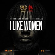 DJ Rampage releases 'I Like Women' ft. Joey B & Drizilik